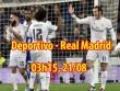 """Deportivo - Real Madrid: Ronaldo """"ra rìa"""", dàn SAO chờ bùng nổ"""