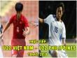 """TRỰC TIẾP bóng đá U22 Việt Nam - U22 Philippines: Tuấn Anh sắm vai """"kép chính""""?"""