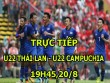 TRỰC TIẾP U22 Thái Lan - U22 Campuchia: 2 thẻ đỏ liên tiếp