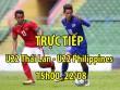 TRỰC TIẾP bóng đá U22 Thái Lan - U22 Philippines: Ung dung chiếm ngôi đầu