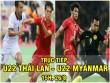 Chi tiết U22 Thái Lan - U22 Myanmar: Thắng nghẹt thở phút 90+5 (KT)