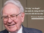 9 triết lý sống của tỷ phú Warren Buffett không đọc tiếc cả đời