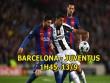 Barcelona - Juventus: Messi thăng hoa, Barca quyết báo thù
