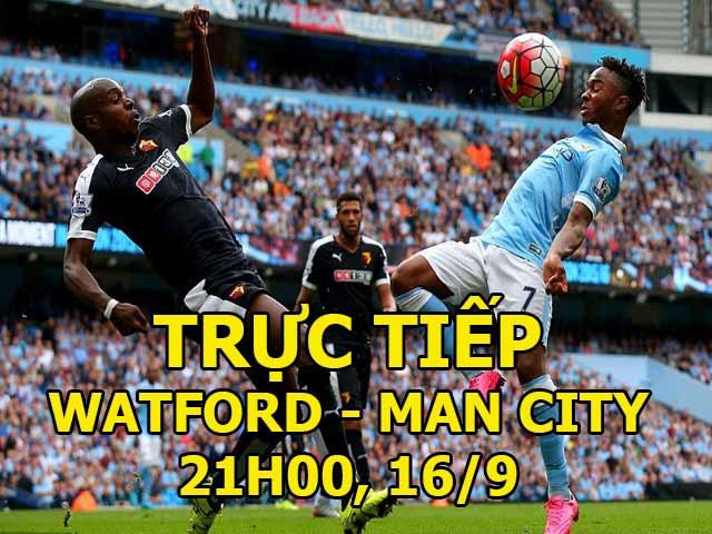 TRỰC TIẾP bóng đá Watford - Man City: Đại chiến vì ngôi đầu