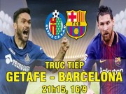 Bóng đá - Chi tiết Getafe – Barcelona: Paulinho tỏa sáng (KT)