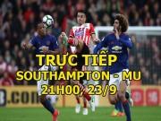 """TRỰC TIẾP bóng đá Southampton - MU: """"Quỷ đỏ"""" ghi bàn chấp 17 đội"""