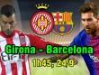 """Girona – Barcelona: Có Messi, chờ đại náo nhà """"hàng xóm"""""""