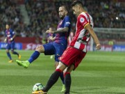 TRỰC TIẾP Girona - Barcelona: Suarez lập công