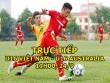 TRỰC TIẾP bóng đá U16 Việt Nam - U16 Australia: Quyết chiến vì vé trực tiếp