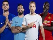 Siêu tiền đạo Ngoại hạng Anh: Lukaku, Morata, Kane kém xa Aguero