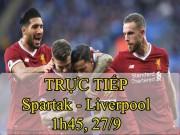 TRỰC TIẾP Spartak Moscow - Liverpool: Sức ép ngàn cân