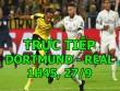 TRỰC TIẾP bóng đá Dortmund - Real Madrid: Người cũ Barca lớn tiếng dọa Ronaldo