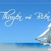 Lắng nghe và cảm nhận: Thuyền và biển