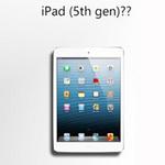 iPad 5 xuất đầu lộ diện?