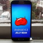 Samsung Galaxy S4 được cập nhật Android 4.3 Jelly Bean