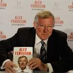 Tự truyện Sir Alex Ferguson (Kỳ 3)