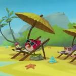 Video Clip Cười - Phim hoạt hình Angry Birds Toons: Kỳ nghỉ không hoàn hảo