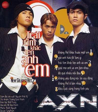 AXN: Nhóm nhạc thị trường đầu tiên của VPop - 4