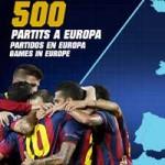 Bóng đá - Barca&500 trận tại châu Âu: Lịch sử gọi tên