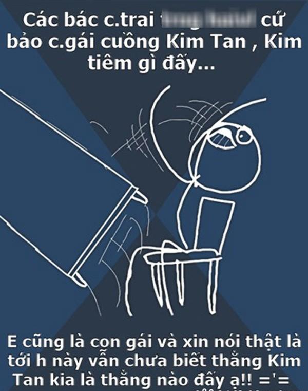 Ảnh chế hài hước về Kim Tan - 11