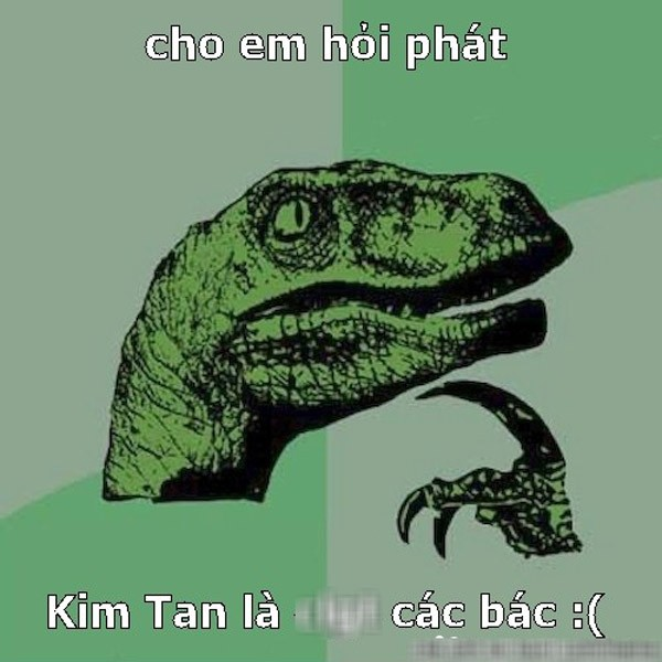 Ảnh chế hài hước về Kim Tan - 8