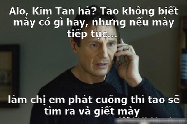 Ảnh chế hài hước về Kim Tan - 10