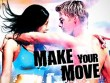 Star Movies 19/10: Make Your Move