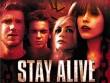 Cinemax 25/11: Stay Alive