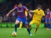 C.Palace - Liverpool: Ngược dòng quả cảm