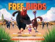 Star Movies 27/11: Free Birds
