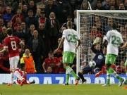 Bóng đá - MU - Wolfsburg: Kịch tính cao độ