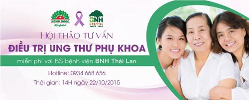 Tư vấn điều trị ung thư phụ khoa với bác sĩ Thái Lan bệnh viện BNH - 1