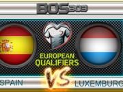 Bóng đá - Tây Ban Nha – Luxembourg: Thiên đường ở trước mặt