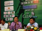 Bóng đá Việt Nam - U21 Clear Men Cup: Chơi cống hiến, nói không với tiêu cực