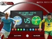 Bóng đá - Man City – Norwich: Thị uy sức mạnh