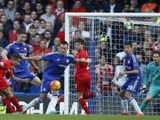 Bóng đá - Chelsea - Liverpool: Cao trào cảm xúc