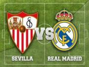 Bóng đá - Sevilla – Real: 3 điểm, nghỉ ngơi, chờ đại chiến