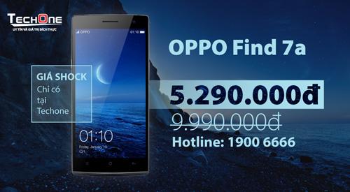 OPPO Find 7A giảm giá 50% còn 5 triệu đồng hút khách - 5