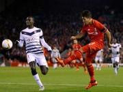 Liverpool - Bordeaux: Vùng lên mãnh liệt
