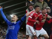 """Bóng đá Ngoại hạng Anh - Đọ đội hình Leicester – MU: Sức mạnh của """"kẻ nghèo"""""""
