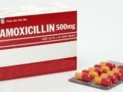 Sức khỏe đời sống - Cảnh báo toàn quốc về phát hiện thuốc kháng sinh giả