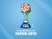 Lịch thi đấu bóng đá - Lịch thi đấu bóng đá FIFA Club World Cup 2015