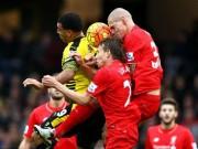 Bóng đá - Watford - Liverpool: Đòn đau khó gượng