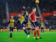 """Bóng đá - Southampton - Arsenal: """"Món quà"""" giật mình"""