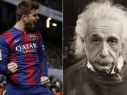 Bóng đá - Pique: Cầu thủ thông minh hơn nhà bác học Einstein