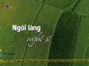 """Du lịch - Một ngày dạo chơi """"làng vĩ cầm"""" duy nhất tại Việt Nam"""