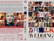 Cinemax 24/10:  Drunk Wedding