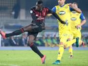 Bóng đá - Chievo - Milan: Bay vào top 3