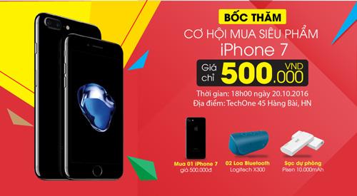 20/10 giảm giá Smartphone - cơ hội mua iPhone 7 giá 500 nghìn đồng - 1