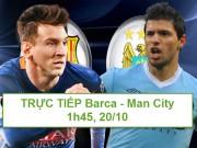 Bóng đá - Chi tiết Barca – Man City: Neymar lên bảng tỷ số (KT)